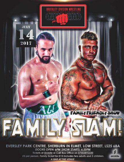 Brutality Division Wrestling- Family Slam!