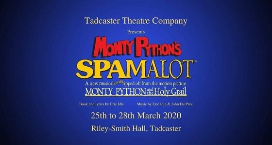 Tadcaster Theatre Company Presents Spamalot